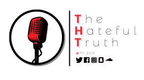 The Hateful Truth Podcast